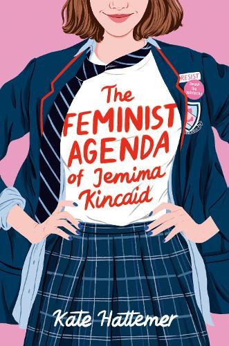 The Feminist Agenda of Jemima Kincaid (Hardback)