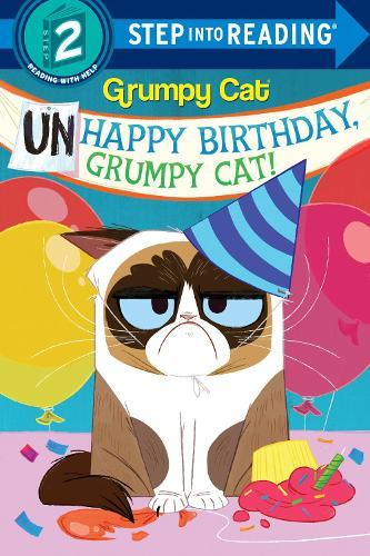 Unhappy Birthday, Grumpy Cat! - Step into Reading (Paperback)