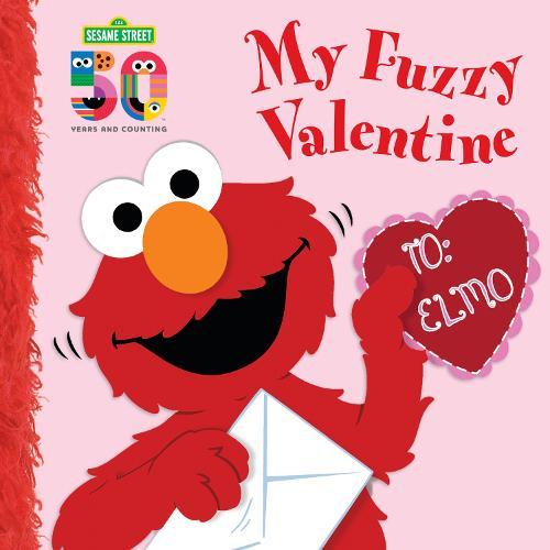 My Fuzzy Valentine Deluxe Edition - Sesame Street (Board book)