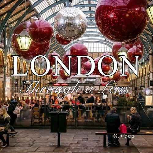 London: Through a Lens (Photo Book) (Paperback)