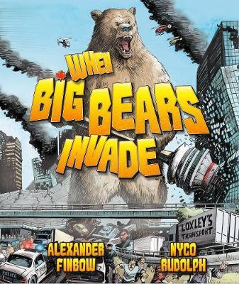 When Big Bears Invade (Hardback)