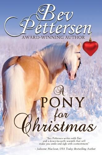 A Pony for Christmas: A Canadian Holiday Novella (Paperback)