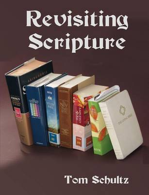 Revisiting Scripture (Paperback)