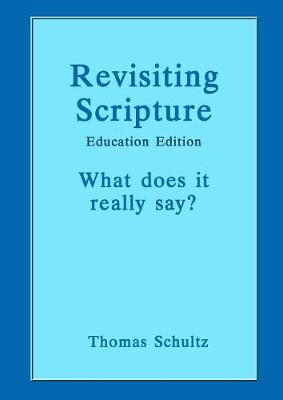Revisiting Scripture: Education Edition (Paperback)