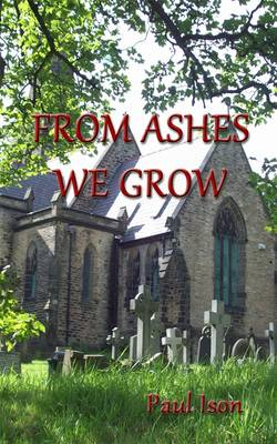 From Ashes We Grow (Paperback)