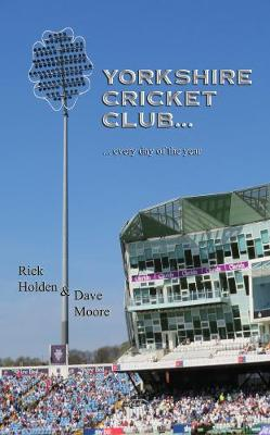 Yorkshire Cricket Club: Every Day of the Year (Paperback)