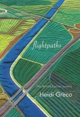 Flightpaths: The Lost Journals of Amelia Earhart (Paperback)