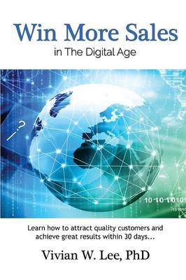 Win More Sales in the Digital Age (Softcover) (Paperback)