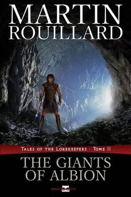 The Giants of Albion (Tales of the Lorekeepers, Tome 2) - Tales of the Lorekeepers 2 (Paperback)