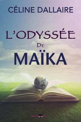 L'Odyssee de Maika (Paperback)