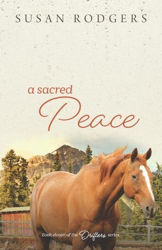 A Sacred Peace - Drifters 11 (Paperback)