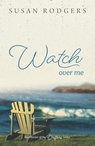 Watch Over Me - Drifters 12 (Paperback)