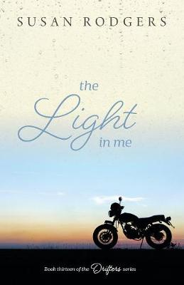 The Light in Me - Drifters 13 (Paperback)