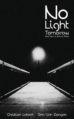 No Light Tomorrow (Paperback)