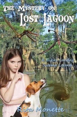 The Mystery on Lost Lagoon - Nikki Landry Swamp Legends 4 (Paperback)
