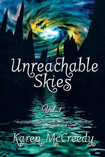 Unreachable Skies Vol.1 (Paperback)