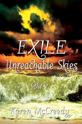 Exile: Unreachable Skies, Vol. 2 - Unreachable Skies 2 (Paperback)