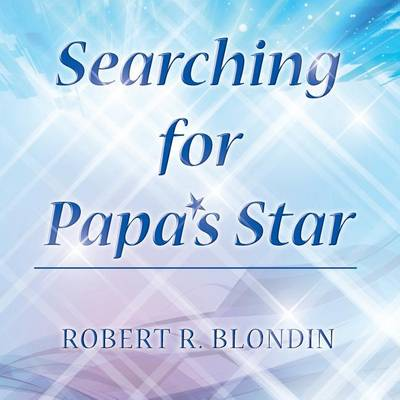 Searching for Papa's Star (Paperback)