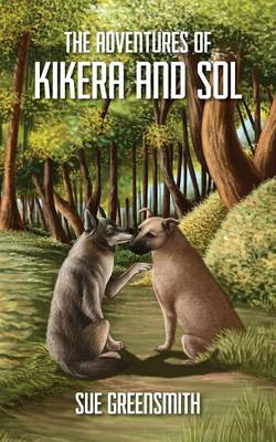 The Adventures of Kikera and Sol (Paperback)