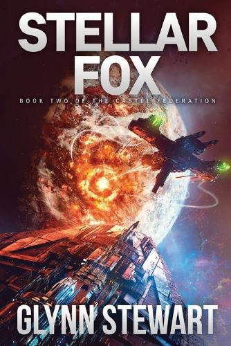 Stellar Fox: Castle Federation Book 2 - Castle Federation 2 (Paperback)