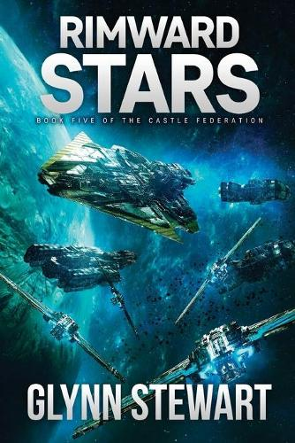 Rimward Stars: Castle Federation Book 5 - Castle Federation 5 (Paperback)