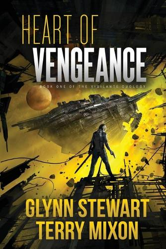 Heart of Vengeance: Vigilante Duology Book 1 - Vigilante Duology 1 (Paperback)