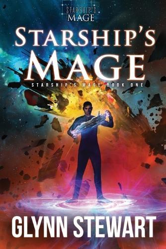 Starship's Mage - Starship's Mage 1 (Paperback)