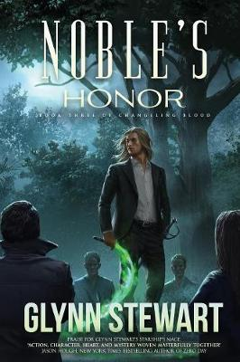 Noble's Honor - Changeling Blood 3 (Paperback)