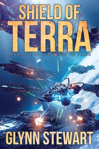 Shield of Terra - Duchy of Terra 5 (Paperback)