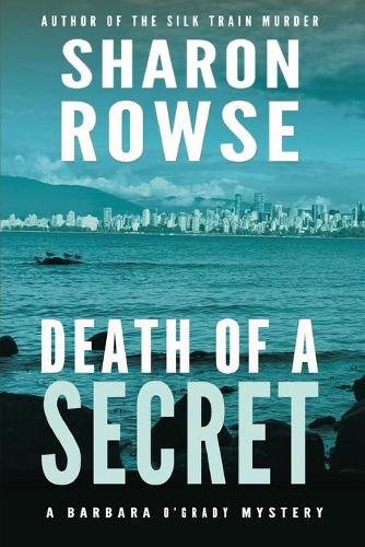 Death of a Secret: A Barbara O'Grady Mystery - Barbara O'Grady Mysteries 1 (Paperback)