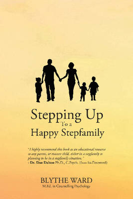 Stepping Up to a Happy Stepfamily (Hardback)