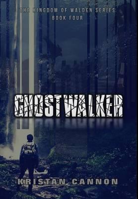 Ghostwalker - Kingdom of Walden 4 (Hardback)