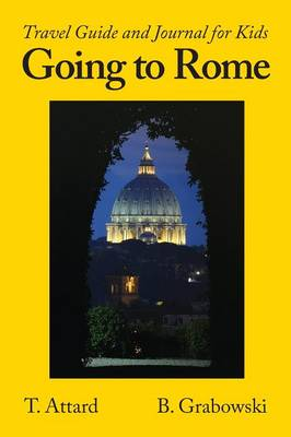Going to Rome: Travel Guide and Journal for Kids (Paperback)