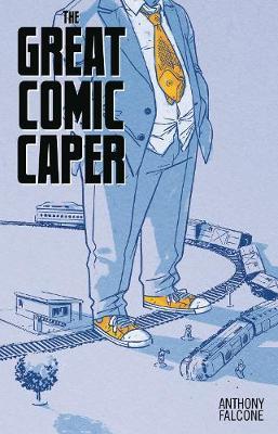 Comic Con Men Book 2: The Great Comic Book Caper (Paperback)