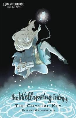 The Wellspring Trilogy: The Crystal Key (Paperback)