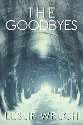 The Goodbyes (Paperback)