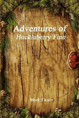 Adventures of Huckleberry Finn (Paperback)