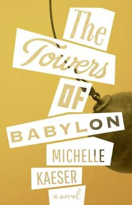 The Towers of Babylon (Paperback)