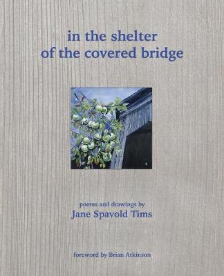 in the shelter of the covered bridge (Paperback)