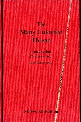 The Many Coloured Thread (Paperback)