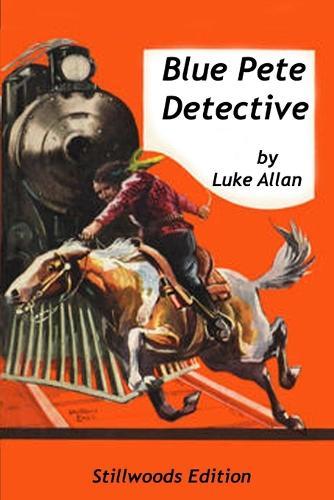 Blue Pete: Detective (Paperback)
