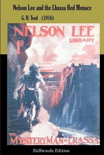Nelson Lee and the Lhassa Red Menace (Paperback)