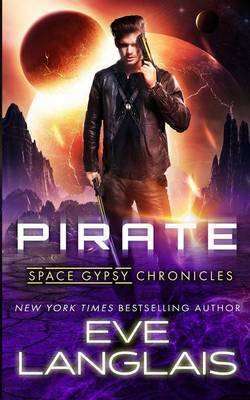 Pirate - Space Gypsy Chronicles 1 (Paperback)