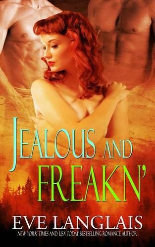Jealous and Freakn' (Paperback)