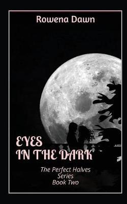 Eyes in the Dark` - Perfect Halves 2 (Paperback)