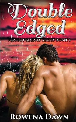 Double-Edged - Perfect Halves 1 (Paperback)