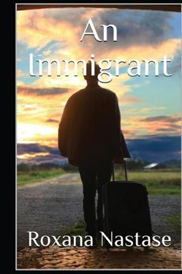 An Immigrant: A Crime Novel - MacKay - Canadian Detectives 2 (Paperback)