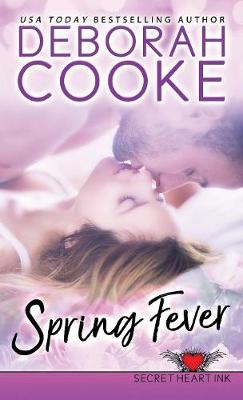 Spring Fever: A Contemporary Romance - Secret Heart Ink 2 (Paperback)
