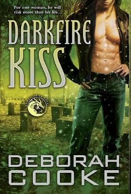 Darkfire Kiss: A Dragonfire Novel - Dragonfire Novels 7 (Hardback)