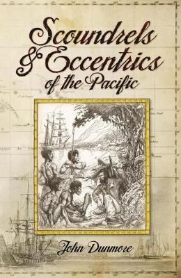 Scoundrels & Eccentrics of the Pacific (Paperback)